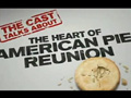 American Pie: Reunion - Featurette (The Heart of American Pie: Reunion)