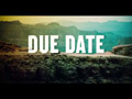 Due Date - Trailer