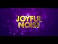 Joyful Noise - Trailer