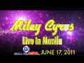 Miley Cyrus Live in Manila  TVC