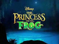 The Princess and the Frog - Trailer C