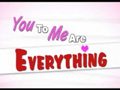You To Me Are Everything - Trailer