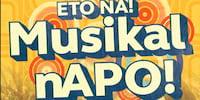 Eto na! Musikal nAPO!