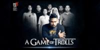 A Game of Trolls 2018