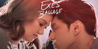 'Exes Baggage' Lands on iWant This February