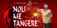 Noli Me Tangere The Opera
