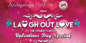 Laugh out Love The Comedy Cartel's Valentines Day Special