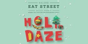 Valero Eat Street III: Holidaze