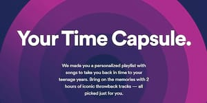 Spotify Unveils 'Your Time Capsule,' An Insta-Nostalgia Playlist Made Especially For You