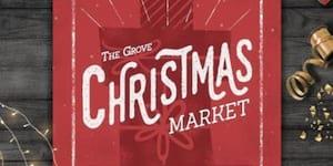 The Grove Christmas Market