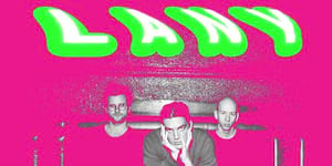 THIS JUST IN: LANY is Coming Back to Manila Next Year!