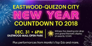 Star-studded Eastwood City New Year Countdown to 2018