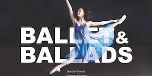 Ballet and Ballads