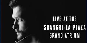 Calum Scott Live at the Shangri-La Plaza