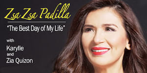 Zsa Zsa Padilla: The Best Day of My Life