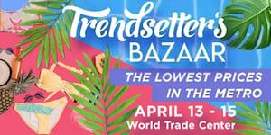 Trendsetter's Bazaar Summer Series 2018