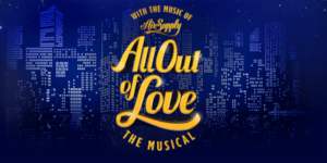 Air Supply Musical 'All Out Of Love' Debuts in Manila, Tickets On Sale Now
