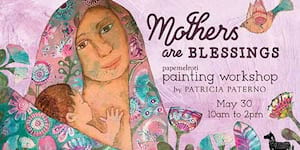 Mothers are Blessings Painting Workshop