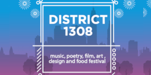 A Festivity of Art and Design, Food, Music, Poetry and Film on Independence Weekend at District 1308