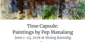 Time Capsule: Paintings by Pep Manalang
