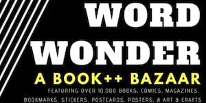 Word Wonder: A Book ++ Bazaar
