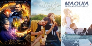 New Movies This Week: The House with a Clock in its Walls, On Your Wedding Day and more!