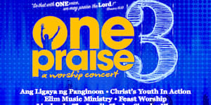 One Praise 3, A Worship Concert
