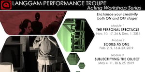 Langgam Performance Troupe Acting Workshop Series