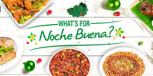 What's For Noche Buena?: 12 Holiday Recipe Tips for the Best Christmas Feast