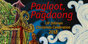 Paglaot, Pagdaong: UP Diliman Christmas Celebration