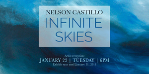 Infinite Skies Exhibit by Nelson Castillo