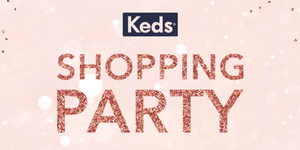 Keds Shopping Party is Back!