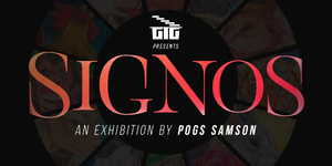 Signos: An Exhibition by Pogs Samson