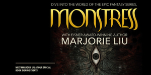 Marjorie Liu Monstress Book Tour