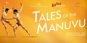 Ballet Philippines 49th Season: Towards The 50th - Tales Of The Manuvu