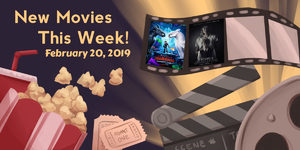 New Movies This Week: How To Train Your Dragon: The Hidden World, Prodigy and more!