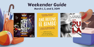 Weekender Guide: March 1, 2, and 3, 2019