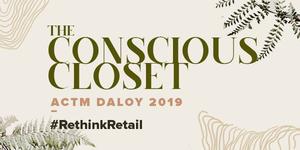 ACTM Daloy: The Conscious Closet