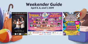 Weekender Guide: April 5, 6, and 7, 2019