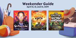 Weekender Guide: April 12, 13, and 14, 2019