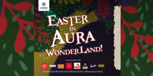 Easter in Aura Wonderland!