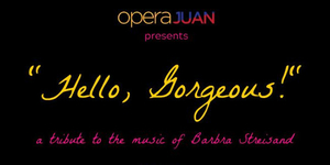 Hello, Georgeous - A Tribute to the Music of Barbara Streisand