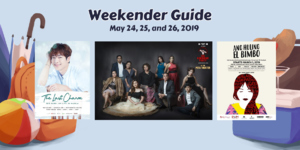 Weekender Guide: May 24, 25, and 26, 2019