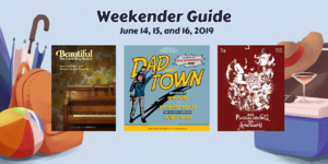 Weekender Guide: June 14, 15, and 16, 2019