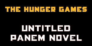 Hunger Games Prequel Novel and Film are in The Works