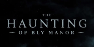 From Hill House to Bly Manor, The Haunting Series Returns Next Year