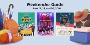 Weekender Guide: June 28, 29, and 30, 2019