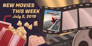 New Movie This Week: Spider-Man: Far From Home