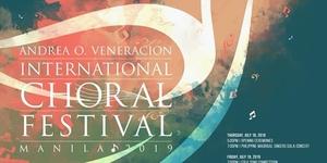 The 4th Andrea O. Veneracion International Choral Festival is Set To Happen This July
