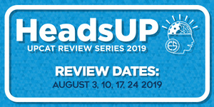 HeadsUP 2019: UPCAT Review Series by UP Engineering Society